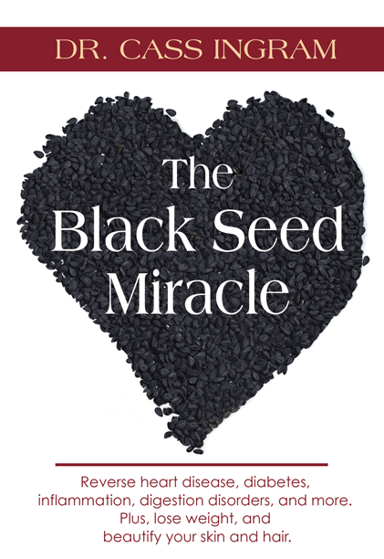 The Black Seed Miracle by Dr  Cass Ingram